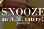 Snooze an A.M. eatery!!! (Boulder)